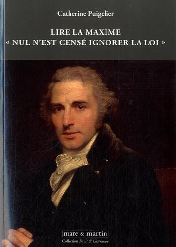 Lire la maxime « Nul n'est censé ignorer la loi »: N°4
