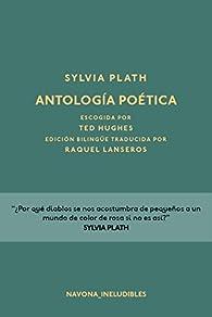 Antología poética par Sylvia Plath