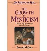 The Growth of Mysticism par Bernard McGinn