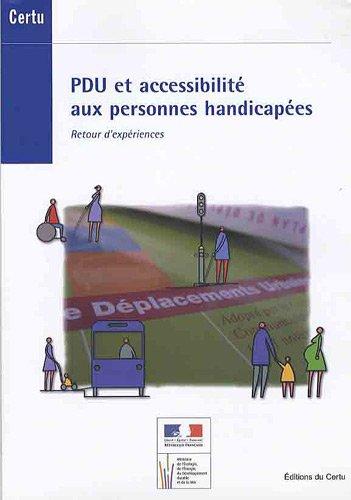 PDU et accessibilité aux personnes handicapées : Retour d'expériences
