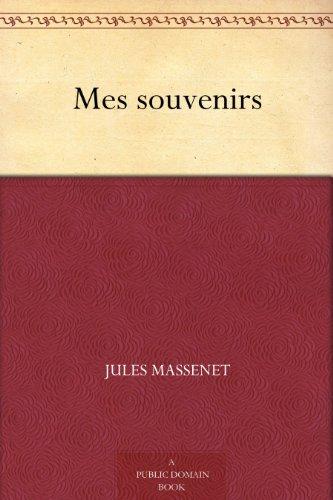 Couverture du livre Mes souvenirs