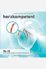Herzkompetent: Das besondere Notizbuch mit Punktrastermustern (No. 63) Taschenbuch