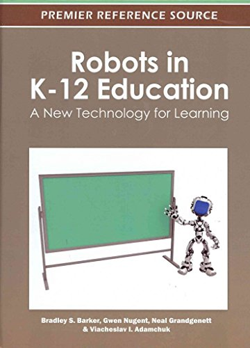 [(Robots in K-12 Education : A New Technology for Learning)] [Edited by Bradley S. Barker ] published on (February, 2012)