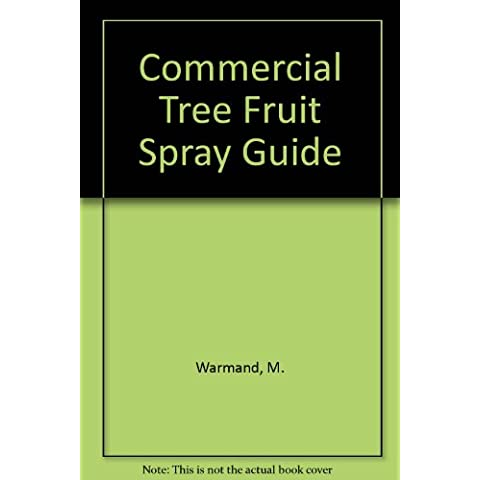 Commercial Tree Fruit Spray Guide
