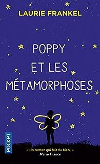 Poppy et les métamorphoses par Frankel