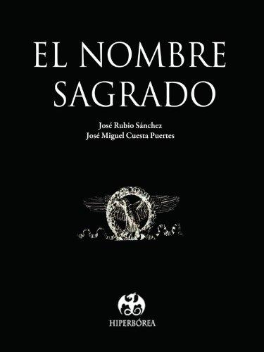 El Nombre Sagrado por José Rubio Sánchez
