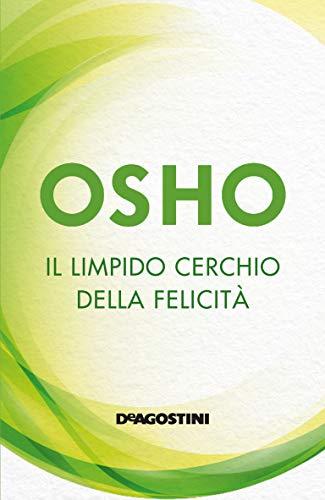 Il limpido cerchio della felicità (Italian Edition) eBook: Osho ...