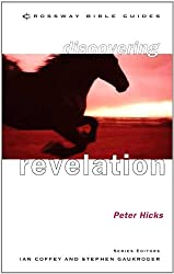 Discovering Revelation: Listen to What the Spirit Is Saying (Crossway Bible guides)