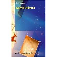 24-mal Advent: Texte - Vorlagen - Rezepte