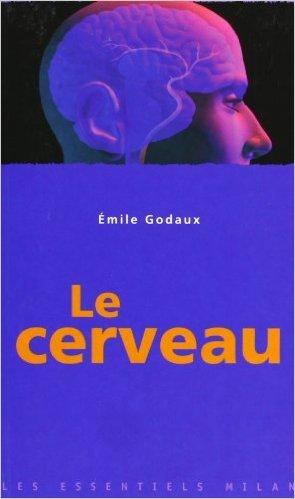 Le Cerveau de Emile Godaux ( 27 mai 2004 )
