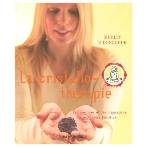 La cristallothérapie : Des exercices et des inspirations pour votre bien-être