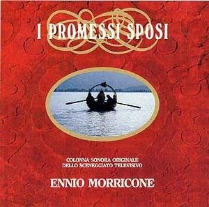 Ennio Morricone - I promessi sposi (The Betrothed / Die Verlobten)