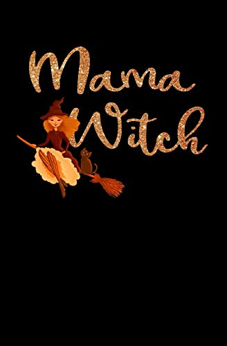 Mama Witch: Witch's Blank Notepad Journal and Grimoire with Spell pages for a Wiccan Book of Shadows