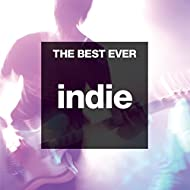 The Best Ever: Indie [Explicit]