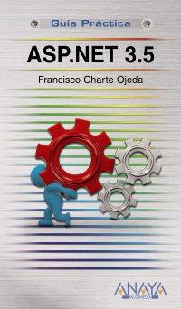 ASP.NET 3.5 (Guías Prácticas) por Francisco Charte