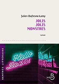 Jolis jolis monstres de Julien Dufresne-Lamy Editions Belfond