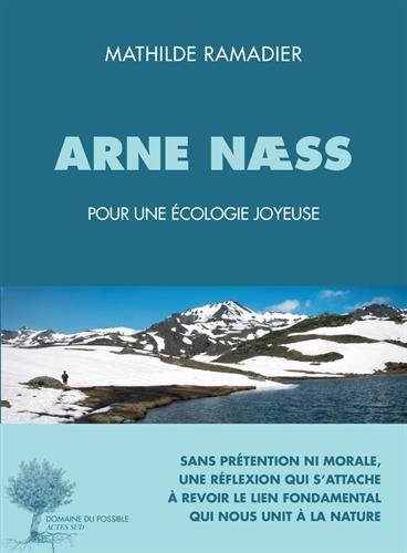 Arne Naess : Penseur d'une écologie joyeuse