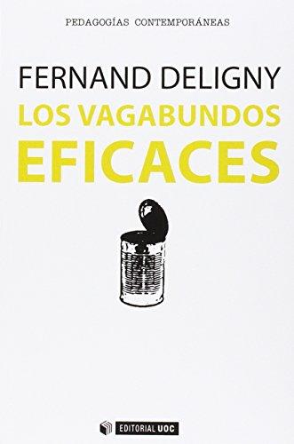 Vagabundos eficaces,Los (Manuales) por Ferrand Deligny