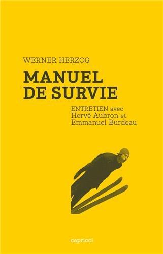 Manuel de Survie - Entretien avec Werner Herzog