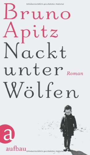 Buchseite und Rezensionen zu 'Nackt unter Wölfen: Roman' von Bruno Apitz