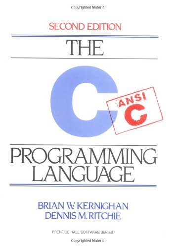 C Programming Language, 2nd Ed by Brian W. Kernighan (1989-03-08)