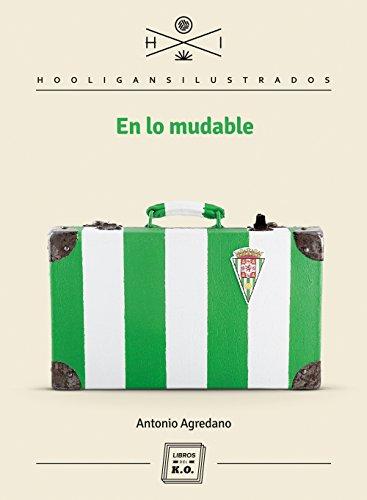En lo mudable por Antonio Agredano