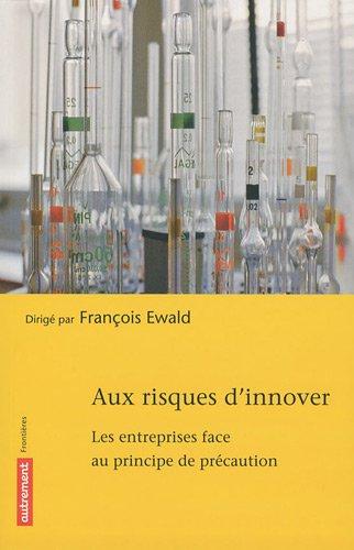 Aux risques d'innover : Les entreprises face au principe de précaution