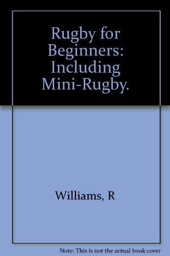Rugby for Beginners por Ray Williams