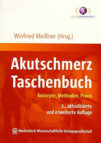 Akutschmerz Taschenbuch: Konzepte, Methoden, Praxis