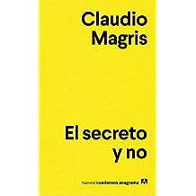 El secreto y no (Nuevos cuadernos Anagrama, Band 1)