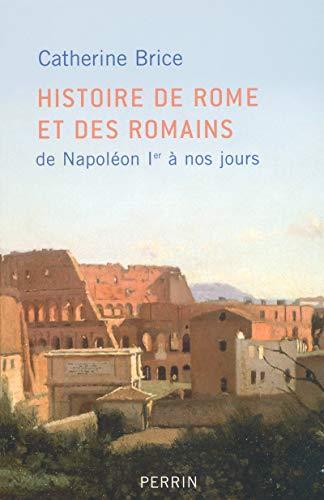 Histoire de Rome et des Romains par Catherine BRICE