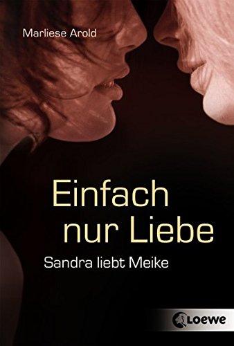 Buchcover Einfach nur Liebe: Sandra liebt Meike