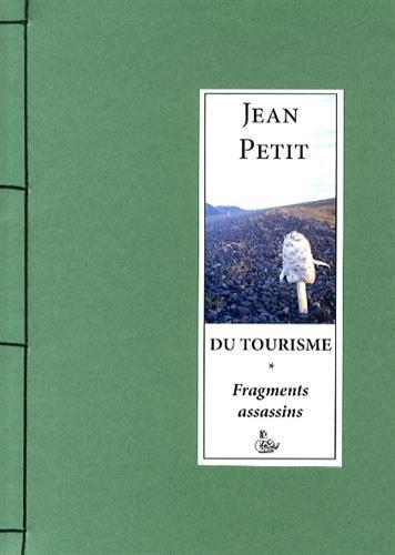 Du tourisme : Fragments assassins