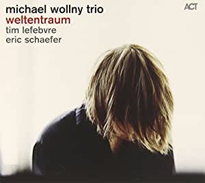 Weltentraum - Michael Wollny Trio (Jazzwise Album of the Year 2014)