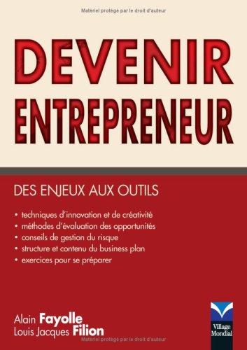 Devenir entrepreneur: Des enjeux aux outils