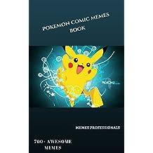 pokemon comic memes book : comic memes: funny pokemon memes (English Edition)