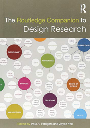 The Routledge Companion to Design Research (Routledge Art History and Visual Studies Companions)