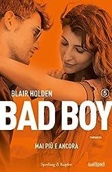Bad boy 5 mai più e ancora (Italian Edition)