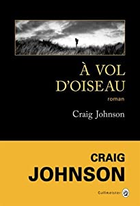vignette de 'A vol d'oiseau (Craig Johnson)'