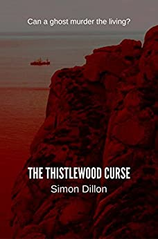 The Thistlewood Curse by [Dillon, Simon]