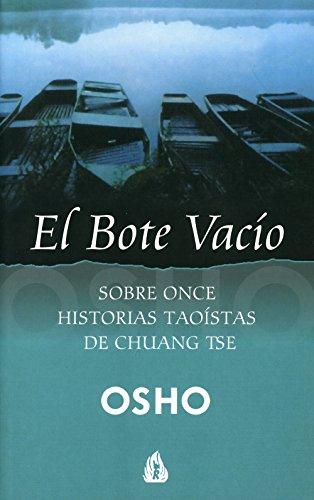El bote vacío: Sobre once historias taoístas de Chuang Tse (Osho)