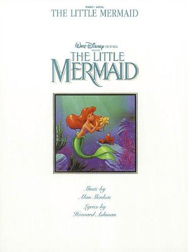 Little Mermaid, The Vocal Selections -For Piano, Voice & Guitar-: Noten für Gesang, Klavier (Gitarre) (Piano-Vocal)