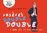 Arsene's Double Double: A Cool Cat in his Magic Hat