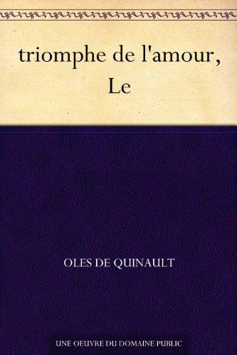 Couverture du livre triomphe de l'amour, Le