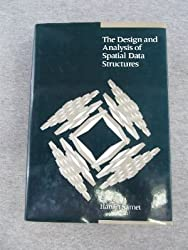 The Design and Analysis of Spatial Data Structures