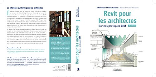 Revit pour les architectes. Bonnes pratiques BIM par Pierre Navarra