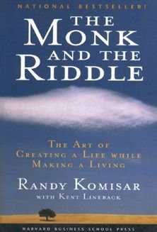 [The Monk and the Riddle] The Art of Creating a Life While Making a Life ] BY [Komisar, Randy]Paperback