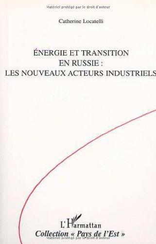 Energie et transition en Russie: Les nouveaux acteurs industriels