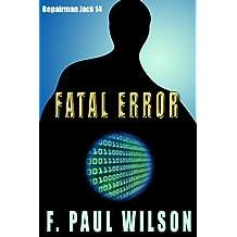 Fatal Error (Repairman Jack series Book 14)