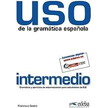 Uso de la gramática intermedio (Gramática - Jóvenes Y Adultos - Uso - Uso De La Gramática Intermedio)